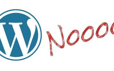 WordPress? Nooo!